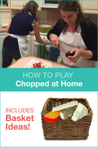 How to Play Chopped at Home with Basket Ideas