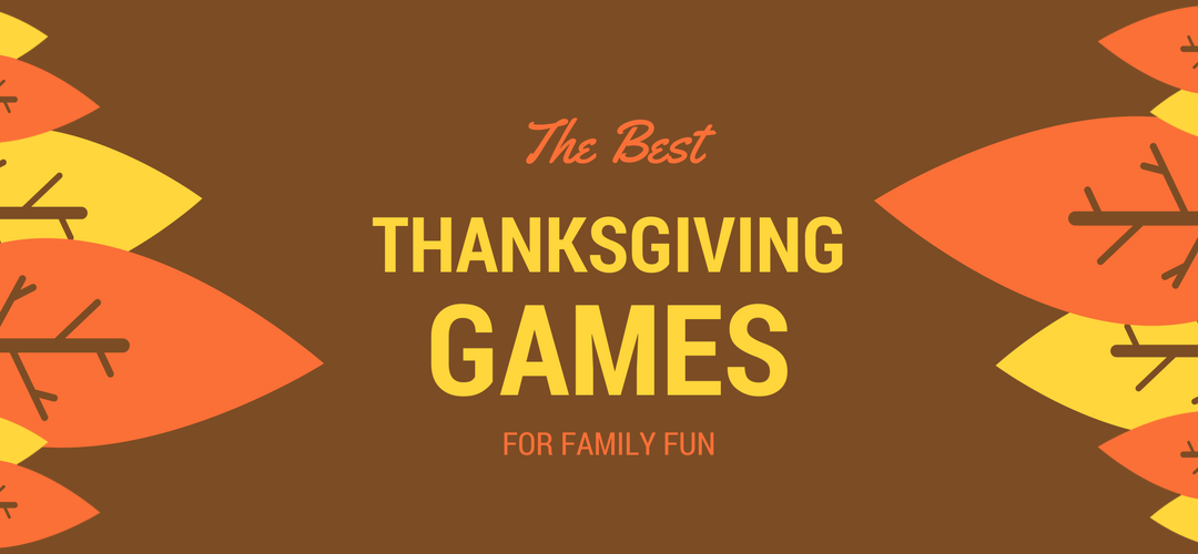 The Best Thanksgiving Games for Adults & Kids
